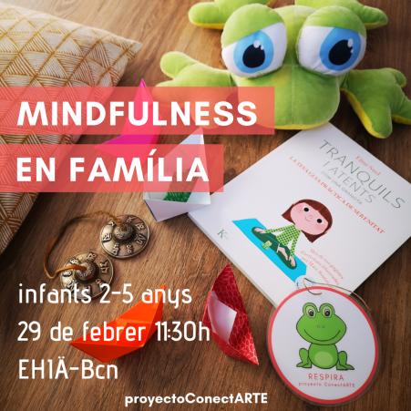 MINDFULNESS EN FAMILIA 29febrer